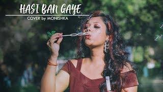 Gambar cover Hasi Ban Gaye | Shreya Ghosal | Ami Mishra | Female Cover | Monishka | Hamari Adhuri Kahani | 2018