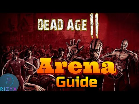 Dead Age 2 Tips | Arena Guide (Zombie Survival RPG) |