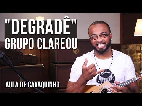 Degradê - Grupo Clareou - Aula de cavaquinho