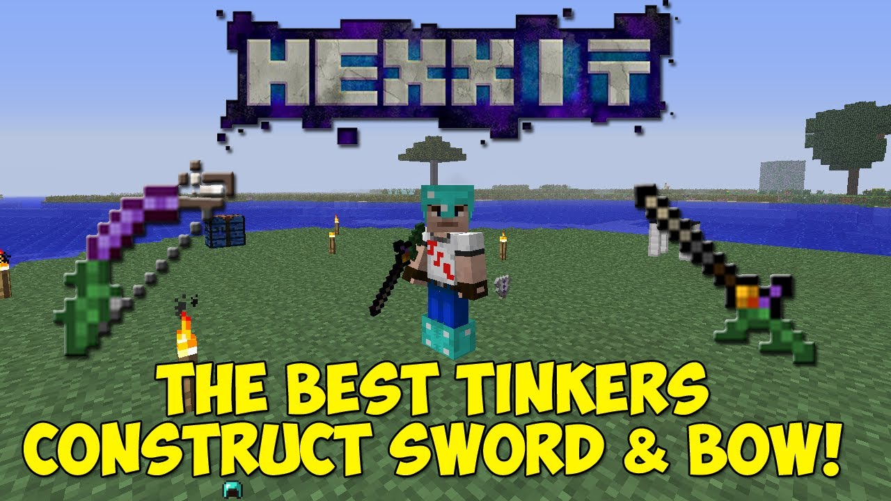 Hexxit The Best Tinkers Construct Sword Bow How To Make Them Youtube