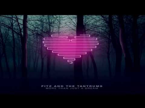 Fitz and The Tantrums - Break The Walls