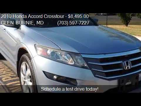 2010 Honda Accord Crosstour EXL For Sale In GLEN BURNIE, MD
