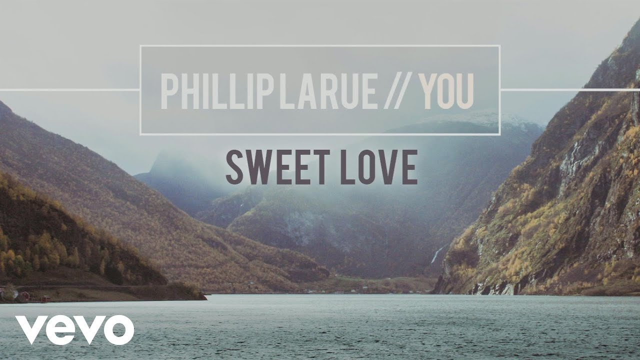 Phillip LaRue - Sweet Love (audio)