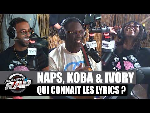 Youtube: Naps – Qui connaît les lyrics? avec Koba LaD et Ivory! #PlanèteRap