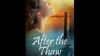 After the Thaw Book Trailer