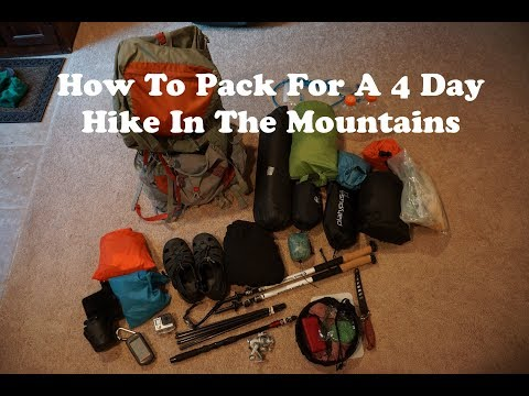 Backpacking Gear For A 4 Day Hike In The Mountains - What To Pack