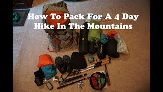 Backpacking Gear For A 4 Day Hike In The Mountains (What To Pack) - Hiking Tips