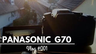 Panasonic Lumix G70 Unboxing and Test Video - Vlog #001