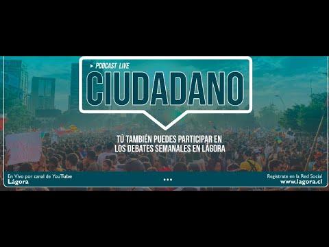 Podcast Ciudadanos Lagorianos - Primarias Presidenciales Julio 2021