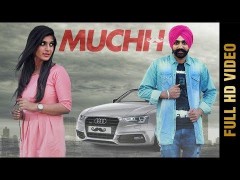 MUCHH Full Video  DEV GILL Ft. Kanika Dogra  Latest Punjabi  2017
