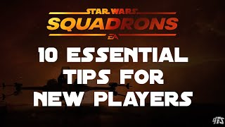 Star Wars Squadrons: 10 Essential Tips & Tricks