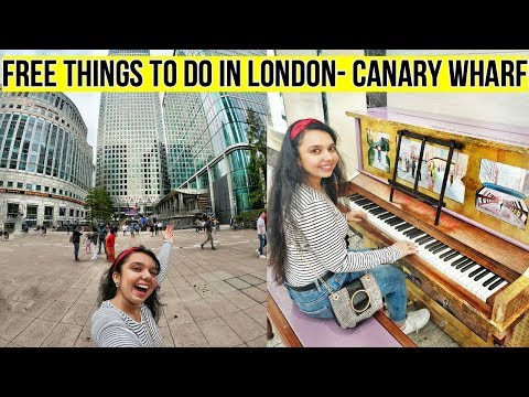Exploring Canary Wharf! Free Things To Do In London - Canary Wharf! 🏢