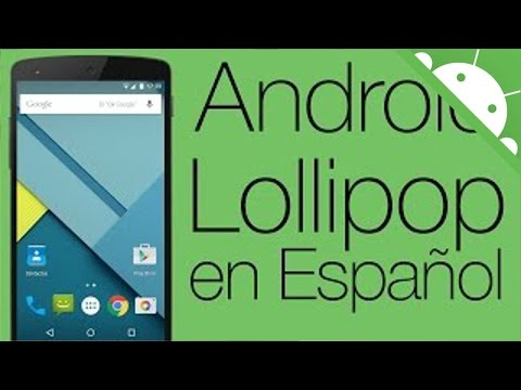 ANDROID LOLLIPOP EN VIDEO - En Español