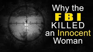 Why the FBI Killed This Innocent Woman   Tales From the Bottle