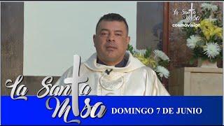 Misa De Hoy, Domingo 7 De Junio De 2020 - Cosmovision