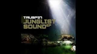 Truspin - Junglist Sound EP