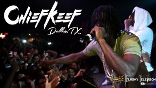 Repeat youtube video Chief Keef - Finally Rich Tour Dallas,Tx | Shot by @FlashyTvB