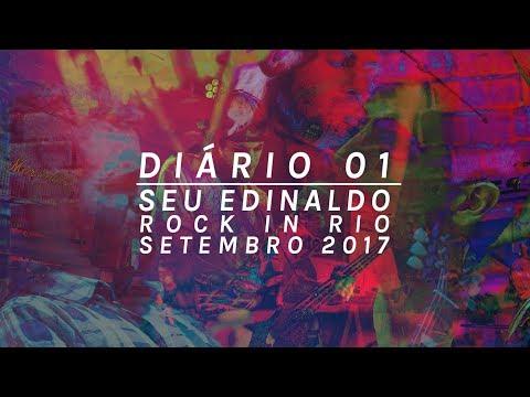 Diário 01 | Rock in Rio | Setembro de 2017