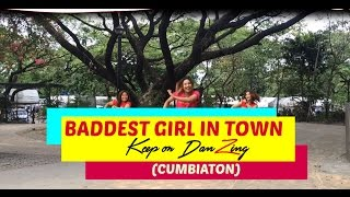 BADDEST GIRL IN TOWN BY PITBULL | CUMBIATON| DANCE FITNESS| KEEP ON DANZING