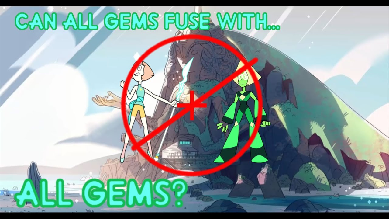 Steven Universe Theory Can All Gems Fuse Youtube