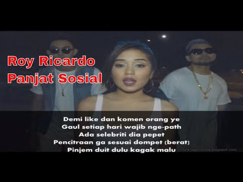 Roy Ricardo – Panjat Sosial (feat. Gaga Muhammad & Lula Lahfah) lirik by. syaiful bahri