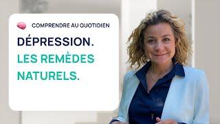 5 REMÈDES NATURELS POUR SOIGNER LA DÉPRESSION SANS MÉDICAMENTS !