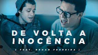 DE VOLTA A INOCÊNCIA | KLEV (Feat. Renan Ferreira) | MUSIC SESSION | #AdorandoJuntos