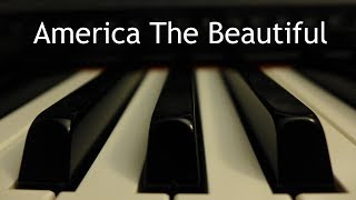 America the Beautiful - piano instrumental with lyrics