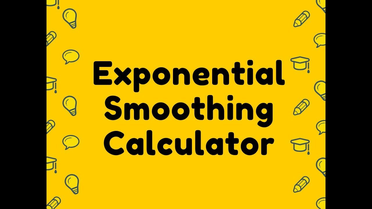 Exponential Smoothing Calculator