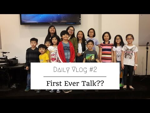 Daily Vlog #2 : First Talk ??
