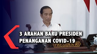 [Full] Tiga Arahan Baru Jokowi untuk Penanganan Pandemi Covid-19