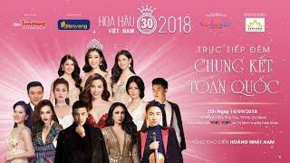 Trailer Chung Kết Hoa Hậu Việt Nam 2018