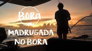 BORA #73 - VELEJANDO DE MADRUGADA - Acordando com uma surpresa incrível  (English/Spanish CC) thumbnail