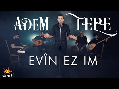 Adem Tepe - Evin Ezim (Official Video)