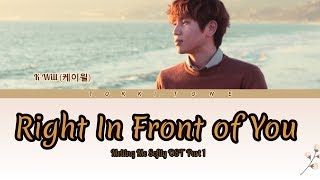 K.Will (케이윌) - Right In Front of You (네 앞에) Melting Me Softly OST Part 1 Lyrics Han/Rom/Subindo