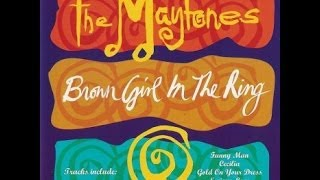 The Maytones   -   Brown Girl In The Ring     -   album completo