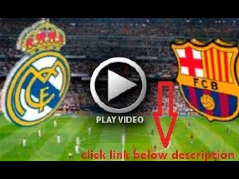 Watch Barcelona Vs Real Madrid Live Now