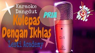 Download Karaoke Kulepas Dengan Ikhlas- Lesti Nada Pria (Karaoke Dangdut Lirik Tanpa Vocal)