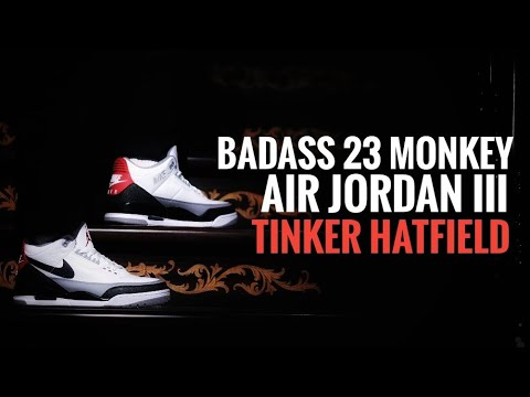 ebfa7dd0f0b4ca AIR JORDAN 3 TINKER HATFIELD - YouTube