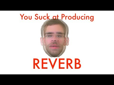 Using Ableton's Reverb (You Suck at Producing #30)