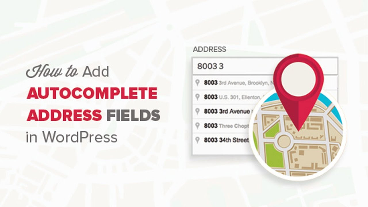 How to Add Autocomplete for Address Fields in WordPress