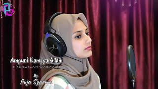 Ampuni Kami ya Allah (Pergilah Wabaa') by Puja Syarma (Official Music Video)