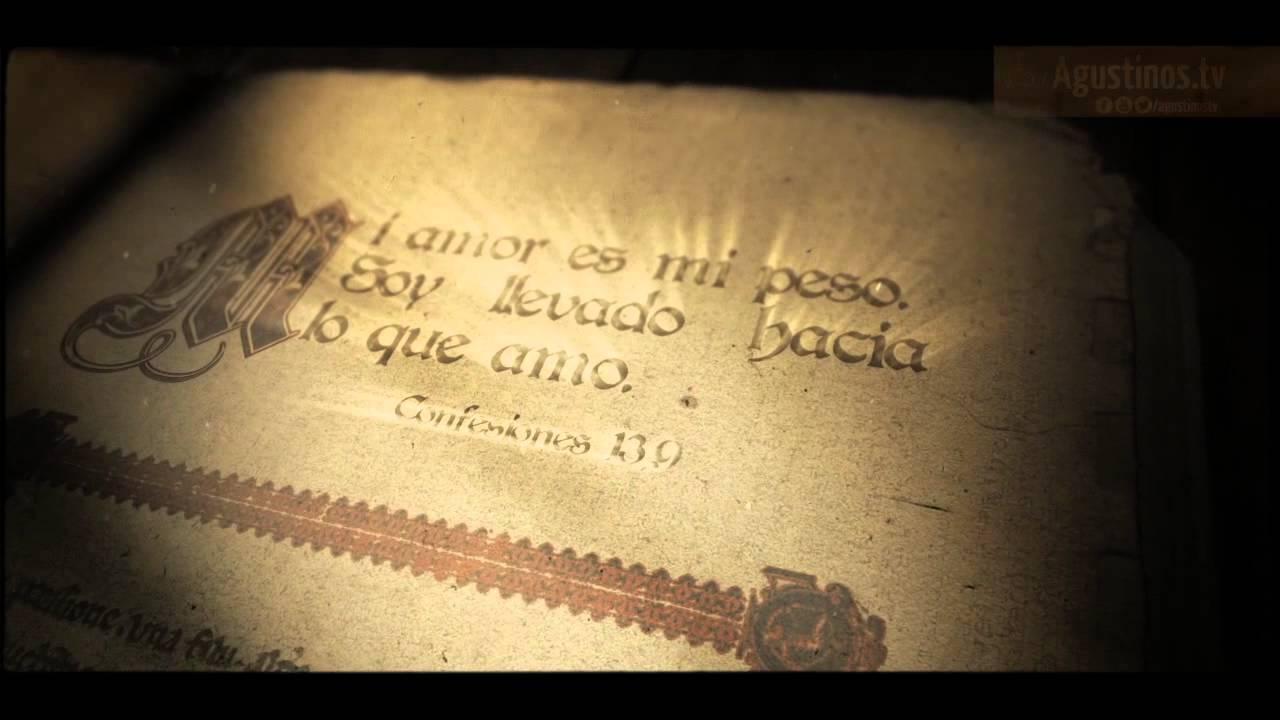 Frases De San Agustin Palabras Y Confesiones Agustinos Tv Youtube