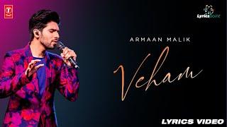 Veham Song Lyrics Video   Armaan Malik   Sakshi Malik, Asim Riaz   Bhushan Kumar   Rashmi Virag  
