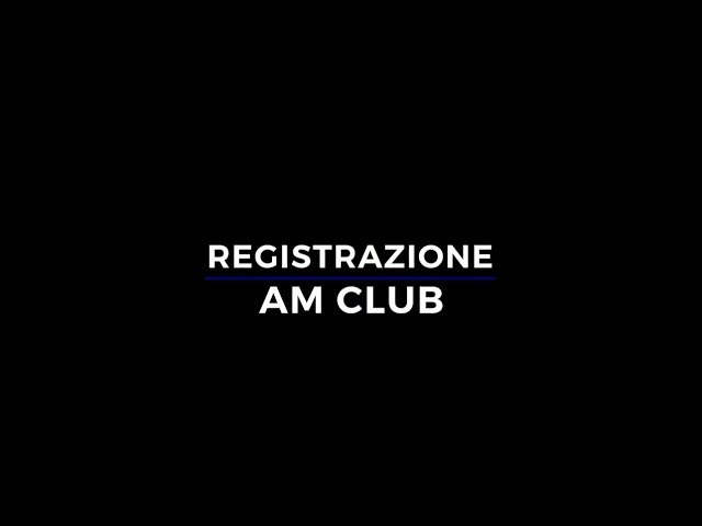 Registrazione AM Club