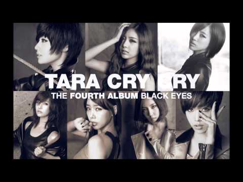Cry Cry  - T -  Ara [MP3 + DL]