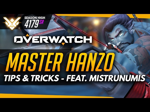 Overwatch  Master Hanzo  Tips and Tricks ft Mistrunumis