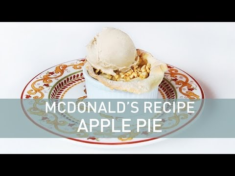Food Deconstructed - McDonalds Recipe: Apple Pie