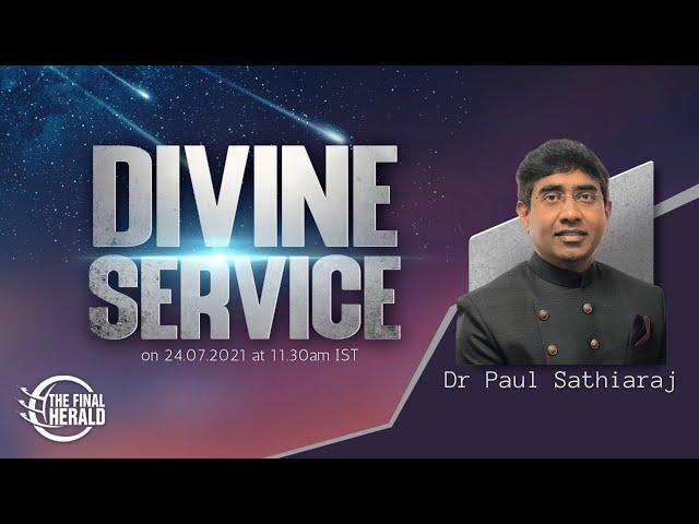 Divine Service With Dr E Paul Sathiaraj   Redeem the time
