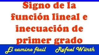 Repeat youtube video FUNCIÓN LINEAL ( PARTE 3/8),SIGNO,  INECUACIÓN